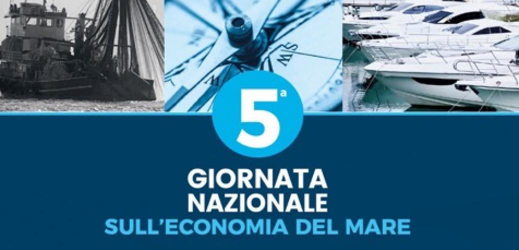 Quinta Giornata Nazionale sull'Economia del Mare